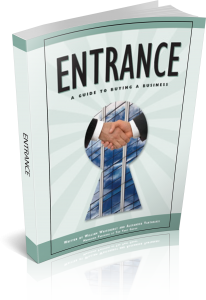 Entrance: A Guide to Buying a Business