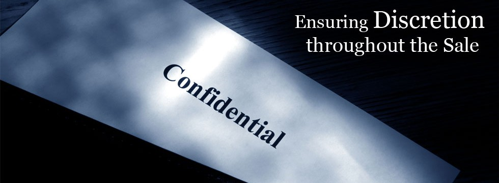 Ensuring Confidentiality Throughout the Sale