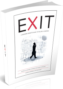 EXIT:  Guide to Selling Your Business | By Author:   Bill Whitehurst